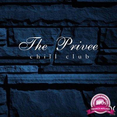 The Privee Chill Club (2018)