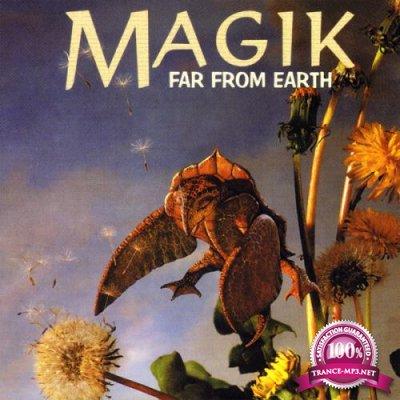 Magik: Far From Earth (Mixed By DJ Tiesto) (1998)
