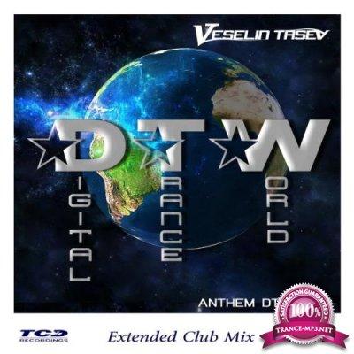 Veselin Tasev - Digital Trance World (Anthem Dtw500) (2018)