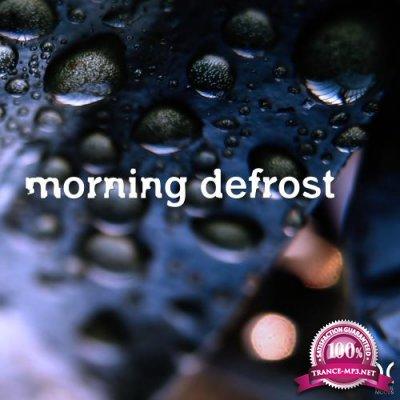 Morning Defrost (2018)