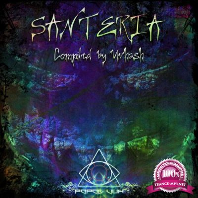 Santeria: Compiled By Uvhash (2018)