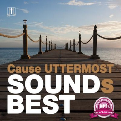 Cause Uttermost Sounds Best (2018)