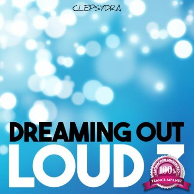 Dreaming Out Loud 3 (2018)