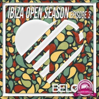Ibiza Open Season, Episode 3 (2018)