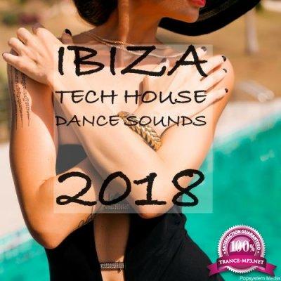 Ibiza Tech House Dance Sounds 2018 (2018)
