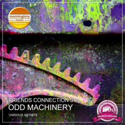 Friends Connection 3: Odd Machinery (Unmixed + Mixed) (2018)