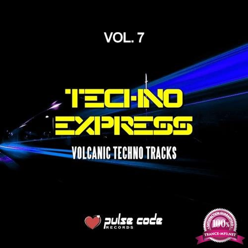 Techno Express, Vol. 7 (Volcanic Techno Tracks) (2018)