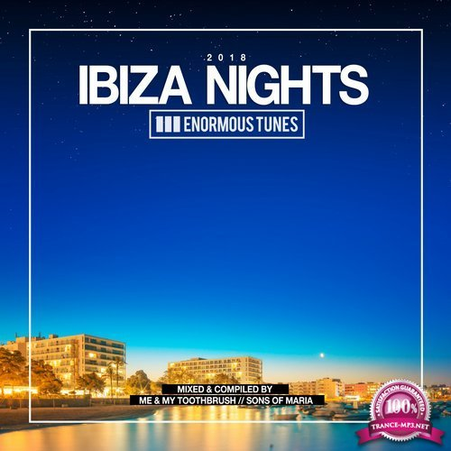 Enormous Tunes Ibiza Nights 2018 PT. 2 (2018)