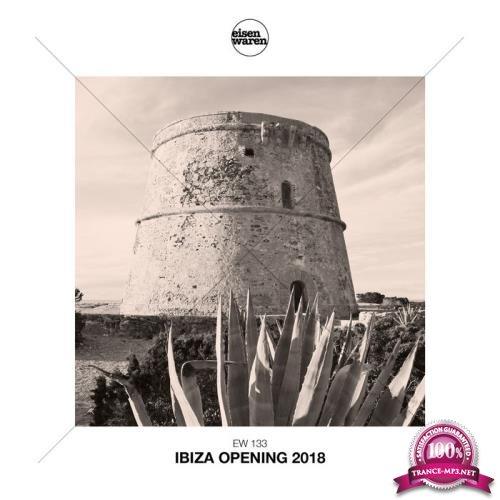 Ibiza Opening 2018 (2018)
