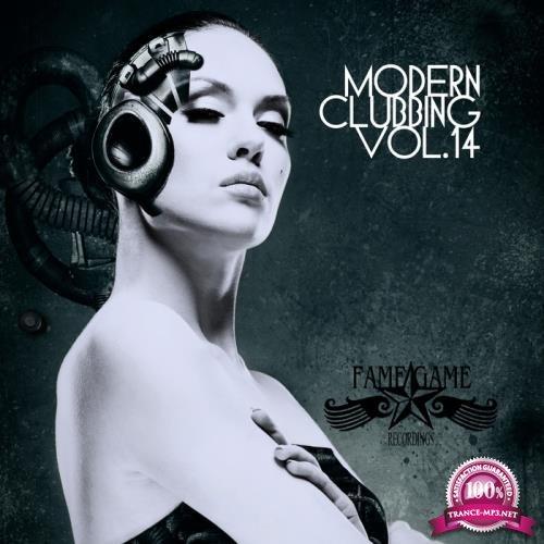 Modern Clubbing Vol  14 (2018)