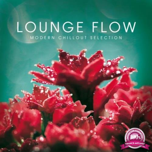 Lounge Flow (Modern Chillout Selection) (2018)
