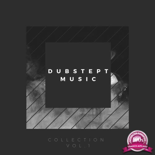 Dubstep Music, Vol. 1 (2018)