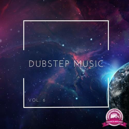 Dubstep Music, Vol. 6 (2018)