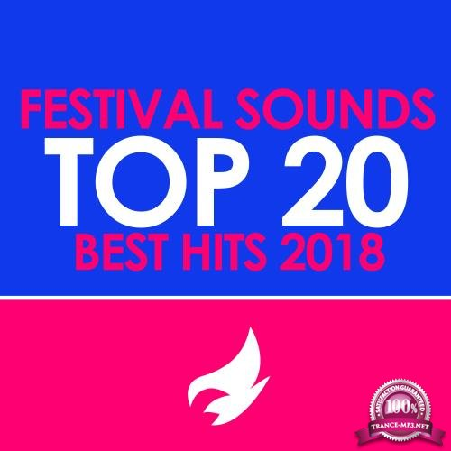 Festival Sounds Top 20, Best Hits 2018 (2018)