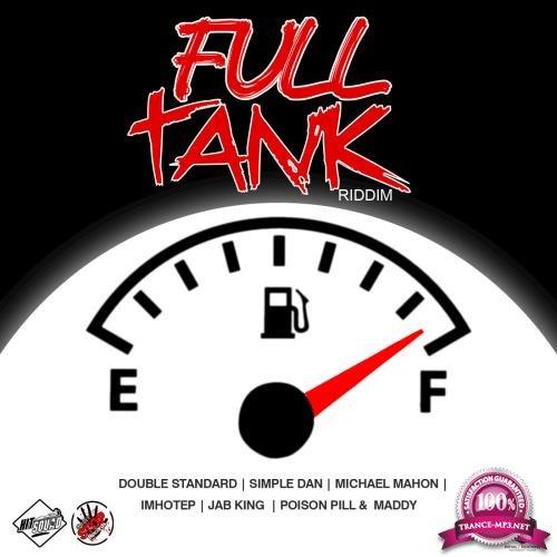 Full Tank Riddim (2018)