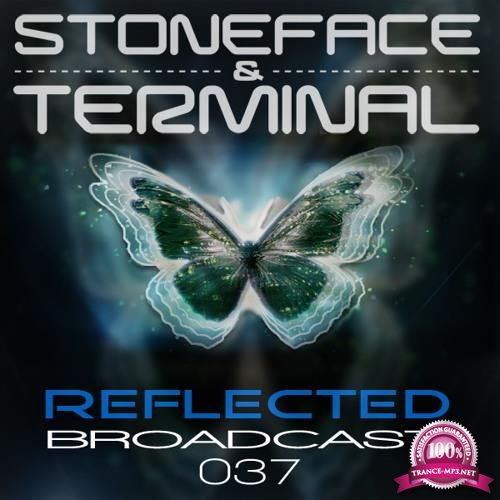 Stoneface & Terminal - Reflected Broadcast 037 (2018-06-06)