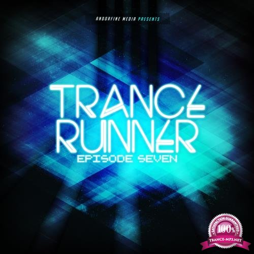Trance Runner (Episode Seven) (2018)