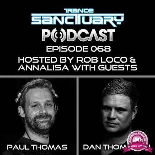 Paul Thomas & Dan Thompson - Trance Sanctuary Podcast 068 (2018-06-12)