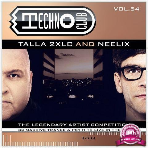 Talla 2XLC & Neelix - Techno Club Vol. 54 (2018)