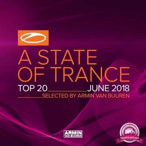 A State Of Trance Top 20 - June 2018 (2018)
