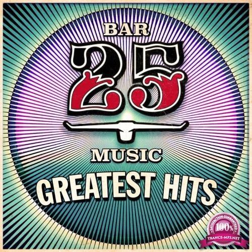 Bar 25: Greatest Hits (2018)