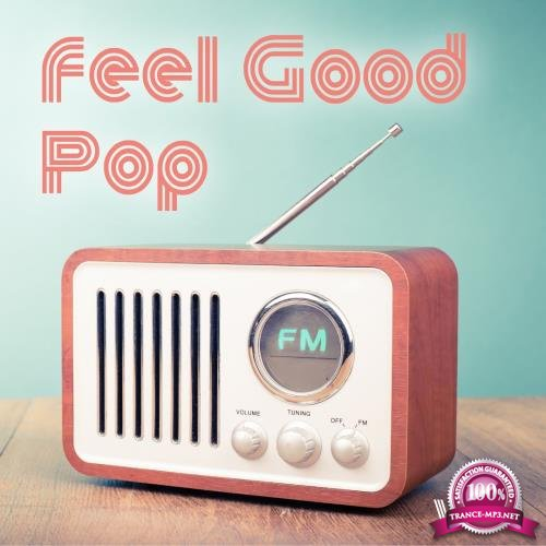 Feel Good Pop, Vol. 1 (2018)