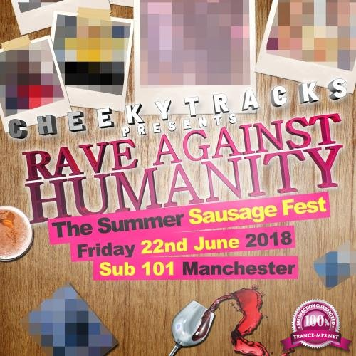 Rave Against Humanity (The Summer Sausage Fest) (2018)