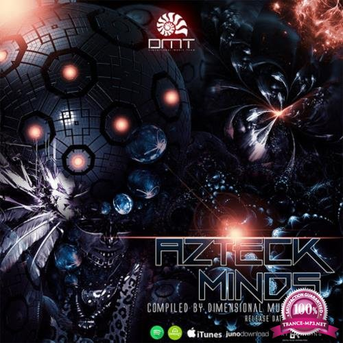 Azteck Minds (Compiled By Dimensional Music Team) (2018)