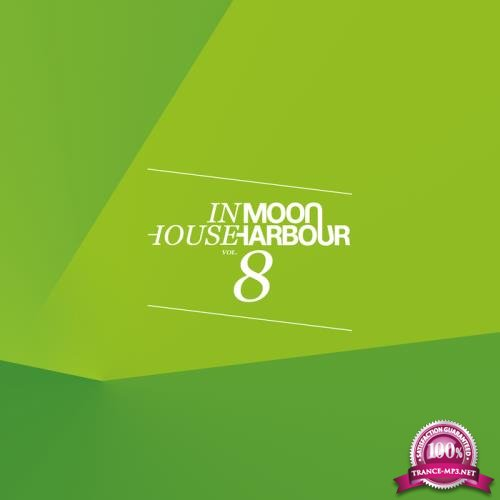 Moon Harbour Inhouse Vol  8 (2018)