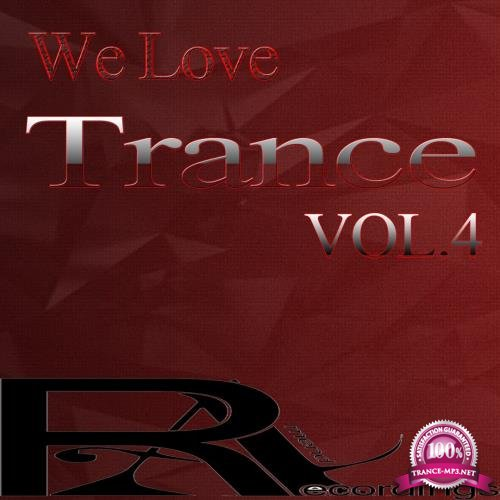 We Love Trance, Vol. 4 (2018)