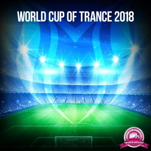 Suanda Music - World Cup Of Trance 2018 (2018)