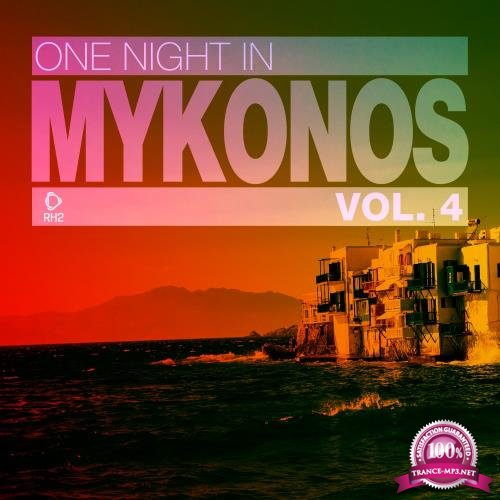 One Night in Mykonos, Vol. 4 (2018)
