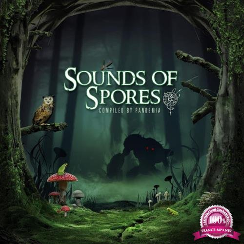 Sounds Of Spores (Compiled By Pandemia) (2018)