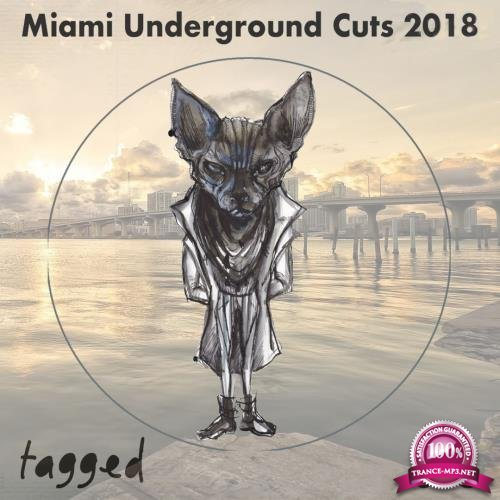 Miami Underground Cuts 2018 (2018)