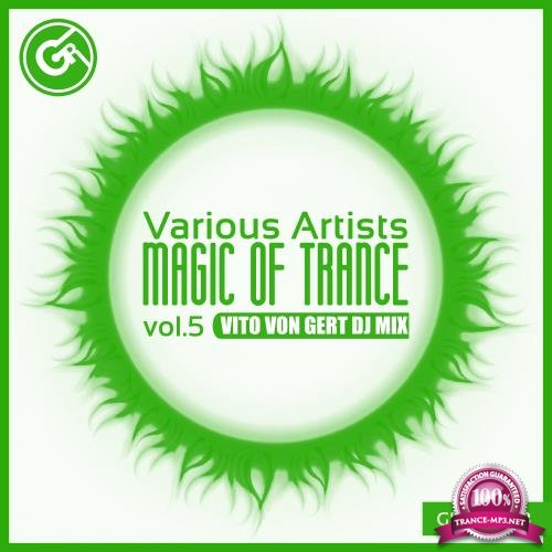 Magic Of Trance, Vol. 5 (2018)