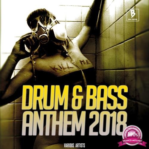 Drum & Bass Anthem 2018 (2018)