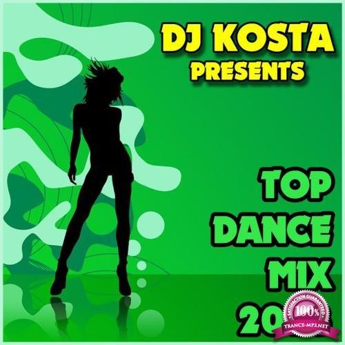 Top Dance Mix 2018 (Mixed By DJ Kosta) (2018)