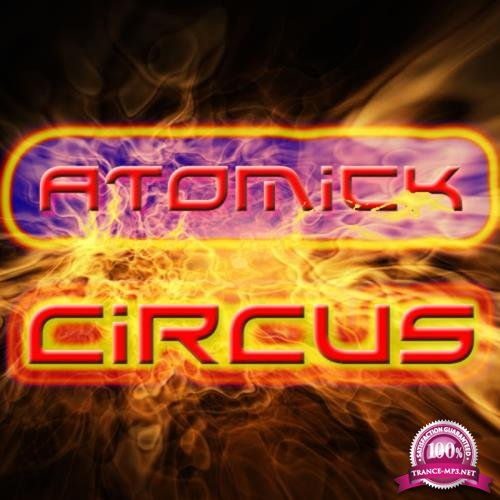 Atomick Circus - Obsession (2018)