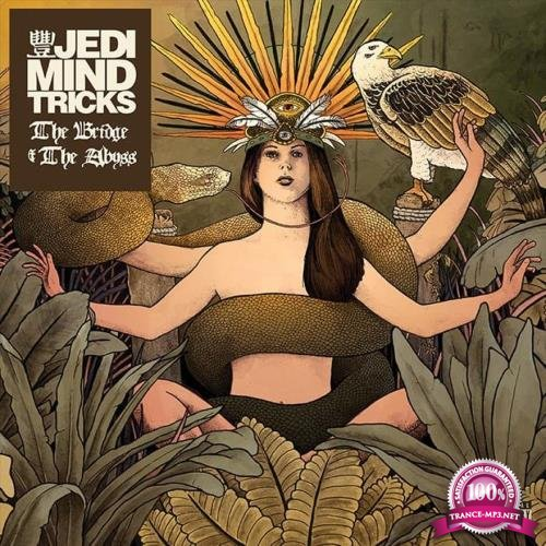 Jedi Mind Tricks - The Bridge & The Abyss (2018)