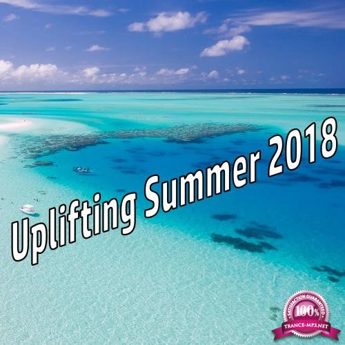 Uplifting Summer 2018 (2018)