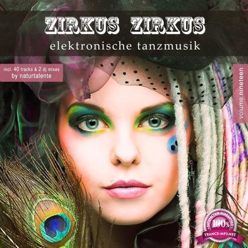 Zirkus Zirkus Vol  19: Elektronische Tanzmusik (2018)
