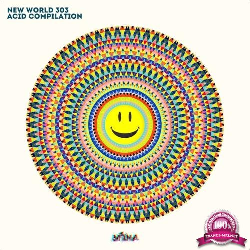 New World 303 Acid Compilation (2018)