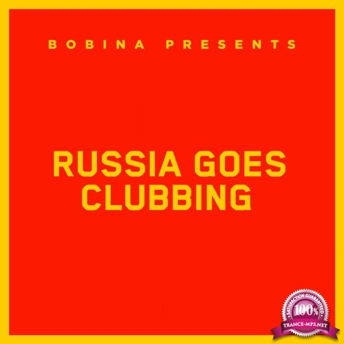 Bobina - Russia Goes Clubbing 506 (2018-06-23)