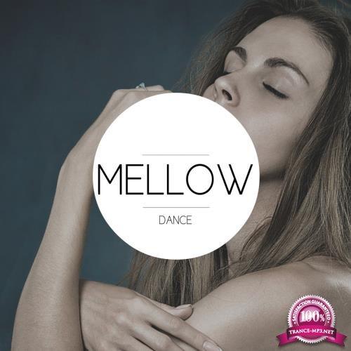 Mellow Dance (2018)