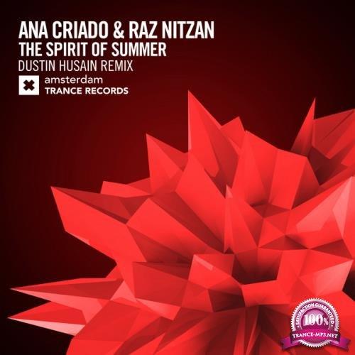 Ana Criado & Raz Nitzan - The Spirit of Summer (Dustin Husain Remix) (2018)