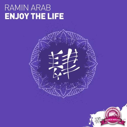 Ramin Arab - Enjoy The Life (2018)