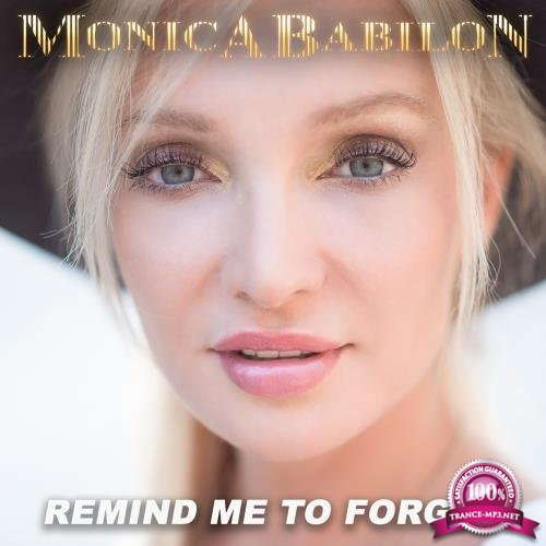 Monica Babilon - Remind Me to Forget (2018)