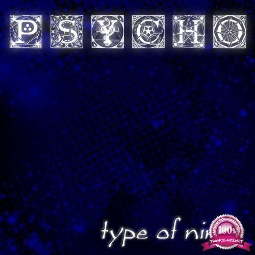 Type of Ninja - Psycho (2018)