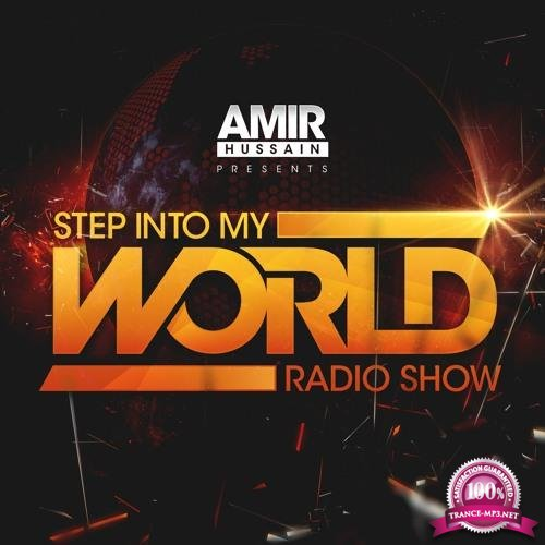 Amir Hussain - Step Into My World 045 (2018-06-24)