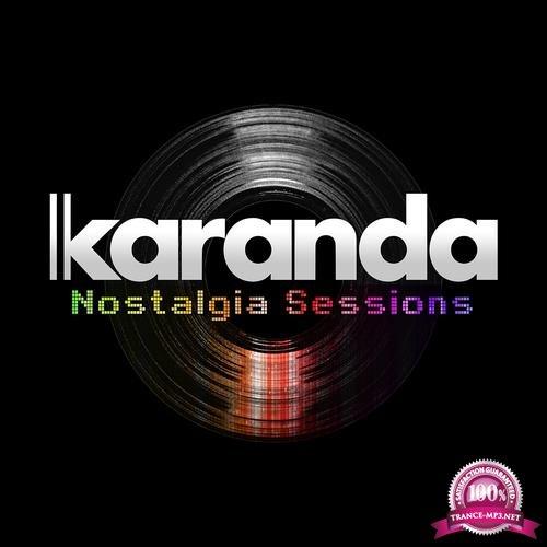 Karanda - Nostalgia Sessions 010 (2018-06-24)